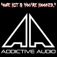 addictive audio